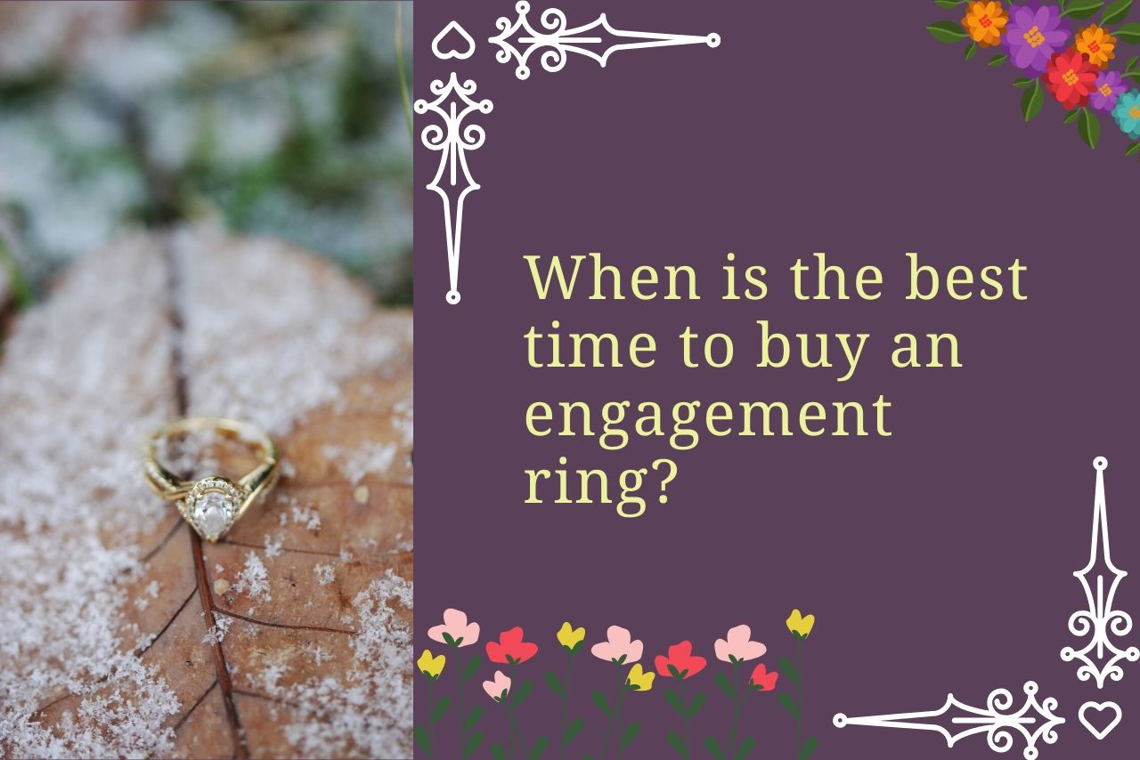 When Should You Buy An Engagement Ring?